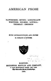 Cover of: American Prose: Hawthorne, Irving, Longfellow, Whittier, Holmes, Howell ..