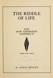 Cover of: The riddle of life: and how theosophy answers it