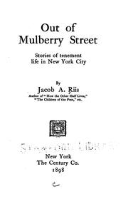 Cover of: Out of Mulberry Street: Stories of Tenement Life in New York City