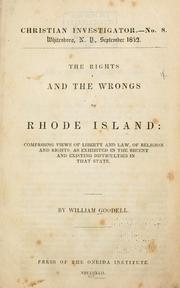 Cover of: The rights and wrongs of Rhode Island | Goodell, William