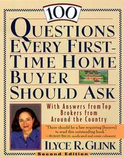 Cover of: 100 Questions Every First-Time Home Buyer Should Ask | Ilyce R. Glink