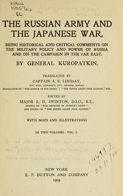 The Russian army and the Japanese war by A. N. Kuropatkin