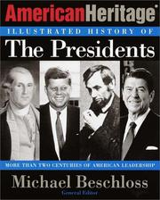 Cover of: The American Heritage illustrated history of the presidents | Michael R. Beschloss