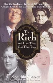 Cover of: The Rich and How They Got That Way | Cynthia Crossen