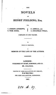Cover of: The novels of Henry Fielding, esq: To which is prefixed a memoir of the life of the author