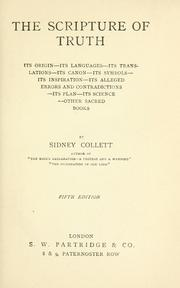 Cover of: The scripture of truth by Sidney Collett