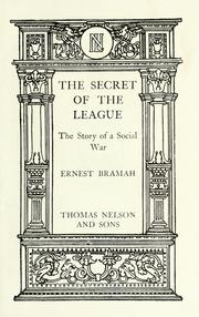 Cover of: The secret of the league | Ernest Bramah