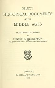 Cover of: Select historical documents of the middle ages. | Ernest F. Henderson