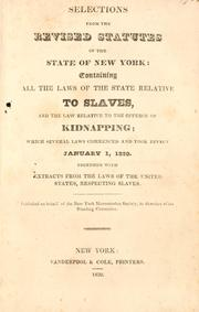 Cover of: Selections from the revised statutes of the state of New York | New York (State).