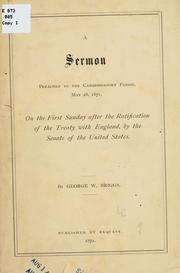 Cover of: sermon preached to the Cambridgeport parish, May 28, 1871, on the first Sunday after the ratification of the treaty with England | George Ware Briggs