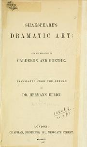 Cover of: Shakspeare's dramatic art, and his relation to Calderon and Goethe