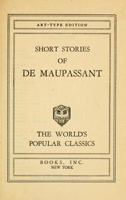 Short stories of de Maupassant by Guy de Maupassant