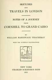 Cover of: Sketches and travels in London: Notes of a journey from Cornhill to Grand Cairo.