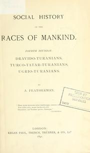 Cover of: Social history of the races of mankind. | Featherman, A.
