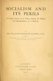 Cover of: Socialism and its perils. | Cooper, William Earnshaw Sir