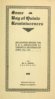 Cover of: Some Bay of Quinte reminiscences | W. C. Mikel