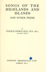 Cover of: Songs of the Highlands and Islands and other poems. | Harold George Hill