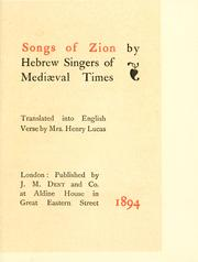 Cover of: Songs of Zion by Hebrew singers of Mediaeval times | Lucas, Henry Mrs.