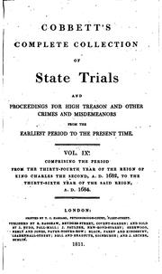 Cobbett's complete collection of state trials and proceedings for high treason and other crimes and misdemeanors from the earliest period to the present time by Thomas Bayly Howell , William Cobbett