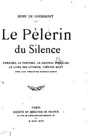 Cover of: Le pèlerin du silence
