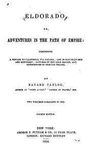 Cover of: Eldorado, Or, Adventures in the Path of Empire: Comprising a Voyage to California Via Panama ..