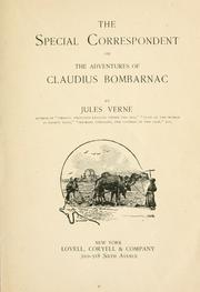 Cover of: The special correspondent: or, The adventures of Claudius Bombarnac