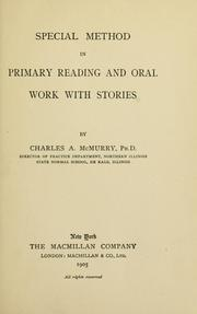 Cover of: Special method in primary reading and oral work with stories