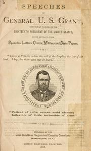 Cover of: Speeches of General U.S. Grant
