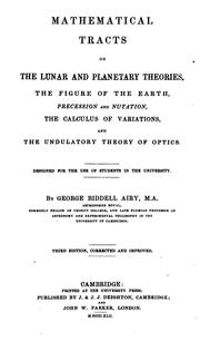 Cover of: Mathematical Tracts on the Lunar and Planetary Theories: The Figure of the Earth, Procession and ..