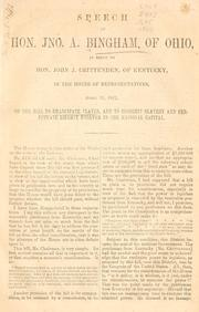 Cover of: Speech of Hon. Jno. A. Bingham, of Ohio
