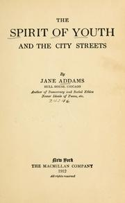 The spirit of youth and the city streets by Jane Addams