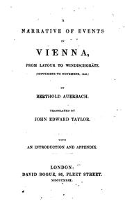 Cover of: A narrative of events in Vienna, from Latour to Windischgrätz, tr. by J.E. Taylor
