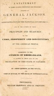 Cover of: A statement of some leading principles and measures adopted by General Jackson, in his administration of the national government