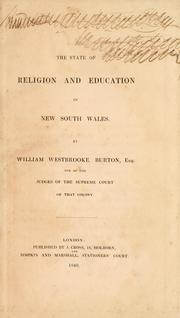 Cover of: state of religion and education in New South Wales. | William Westbrooke Burton