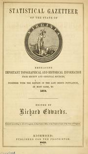 Cover of: Statistical gazetteer of the state of Virginia | Richard Edwards