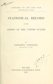 Cover of: Statistical record of the armies of the United States | Frederick Phisterer