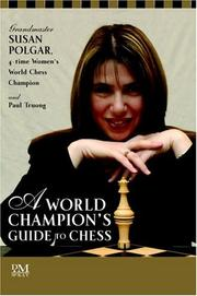Cover of: A World Champion's Guide to Chess | Susan Polgar, Paul Truong