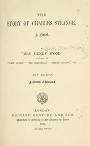 Cover of: The story of Charles Strange | Mrs. Henry Wood
