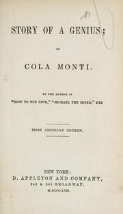 Cover of: Story of a genius; or, Cola Monti