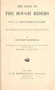 Cover of: The story of the Rough Riders, 1st U.S. Volunteer Cavalry