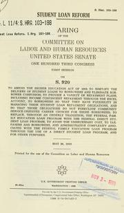 Cover of: Student loan reform | United States. Congress. Senate. Committee on Labor and Human Resources.