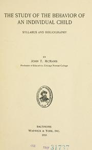 Cover of: The study of the behavior of an individual child | McManis, John T.
