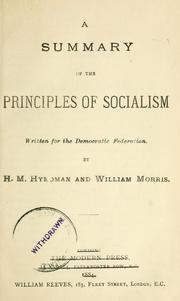 Cover of: A summary of the principles of socialism, written for the Democratic Federation