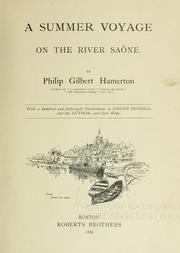 Cover of: A summer voyage on the river Saône. With a hundred and forty-eight illustrations