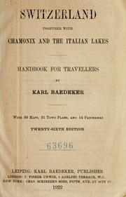 Cover of: Switzerland, together with Chamonix and the Italian lakes by Karl Baedeker (Firm)