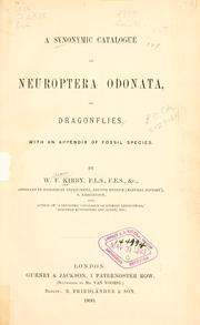 A synonymic catalogue of Neuroptera Odonata, or dragon-flies by William Forsell Kirby