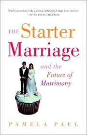 Cover of: The Starter Marriage and the Future of Matrimony