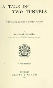 Cover of: A tale of two tunnels: a romance of the western waters.