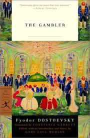 Cover of: The gambler | Fyodor Dostoevsky