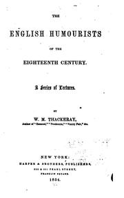Cover of: The English humourists of the eighteenth century: A Series of Lectures ..